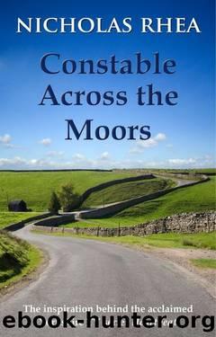 004 - Constable Across the Moors by Nicholas Rhea