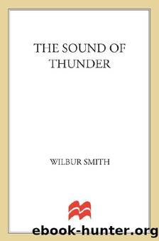 08 The Sound of Thunder (aka The Roar of Thunder) by Wilbur Smith