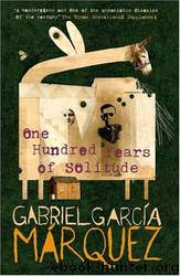 1967 - One Hundred Years of Solitude by Gabriel Garcia Marquez