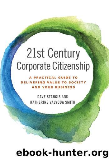 21st Century Corporate Citizenship by Stangis Dave; Smith Katherine Valvoda;
