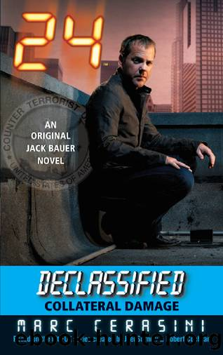 24 Declassified: 08 - Collateral Damage by Marc Cerasini