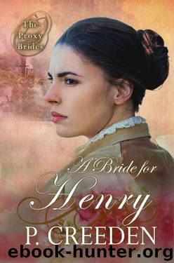 A Bride for Henry by P. Creeden