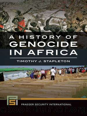 A History of Genocide in Africa by Kayitesi Berthe; Stapleton Timothy J.;