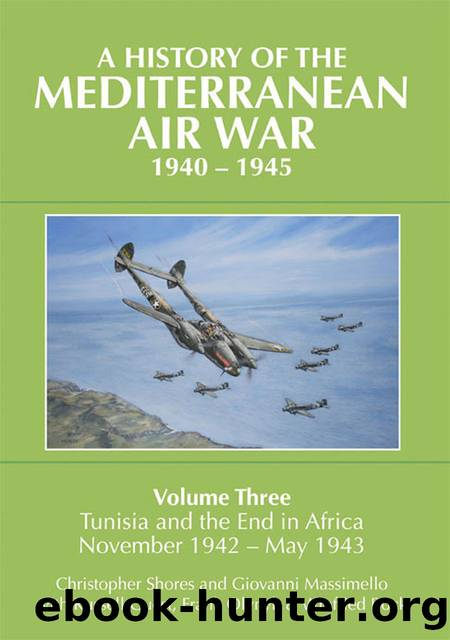 A History of the Mediterranean Air War, 1940–1945 by Christopher Shores