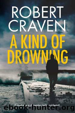 A Kind of Drowning by Robert Craven