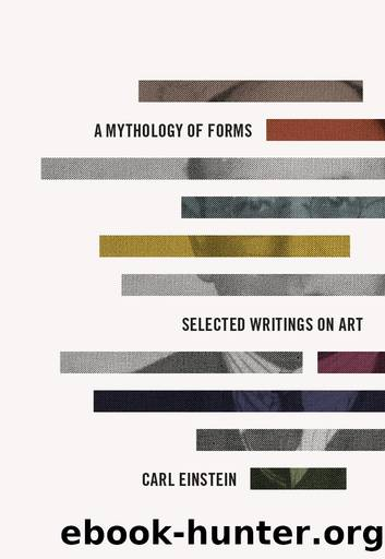 A Mythology of Forms by Carl Einstein;