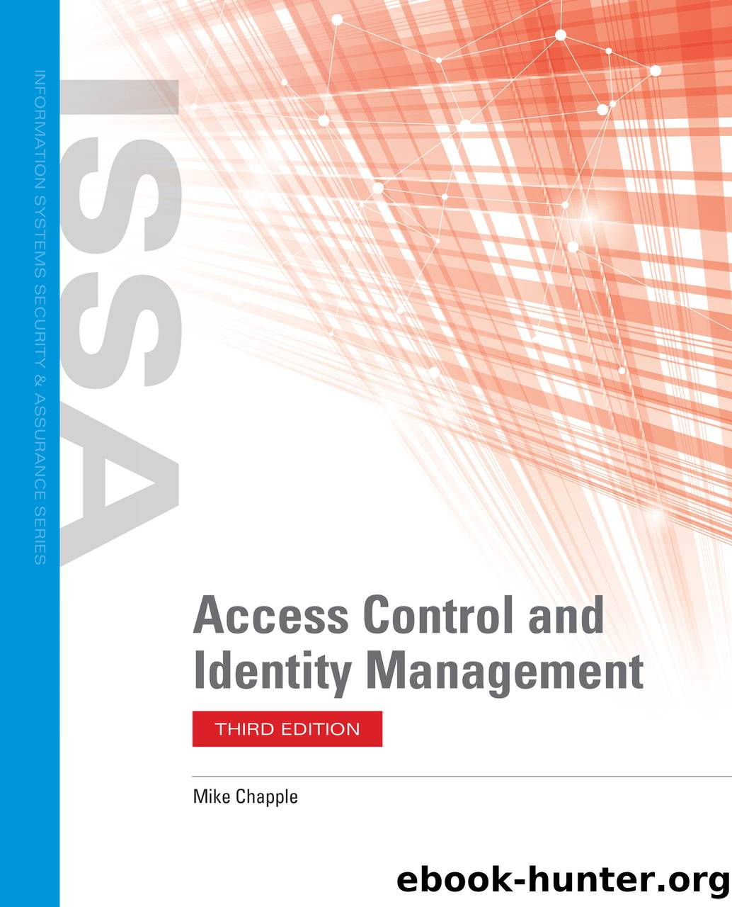 Access Control and Identity Management by Chapple Mike;