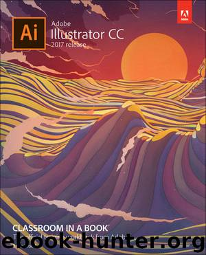 Adobe Illustrator CC Classroom in a Book (2017 release) by Brian Wood