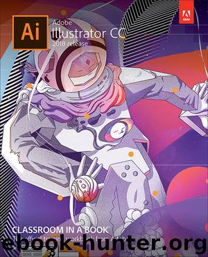 Adobe Illustrator CC Classroom in a Book (2018 release) by Brian Wood