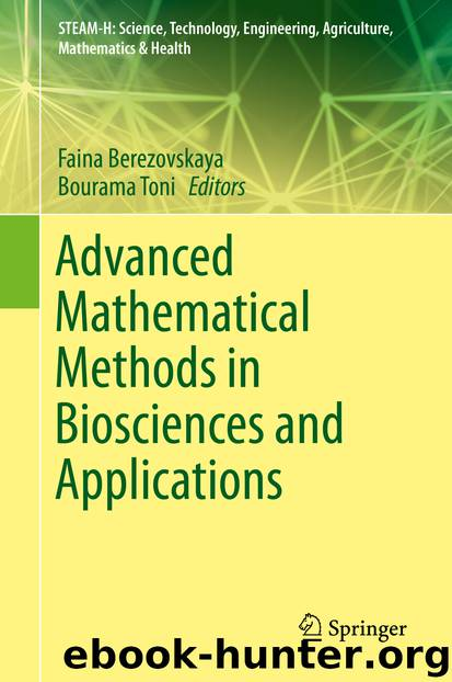 Advanced Mathematical Methods in Biosciences and Applications by Unknown