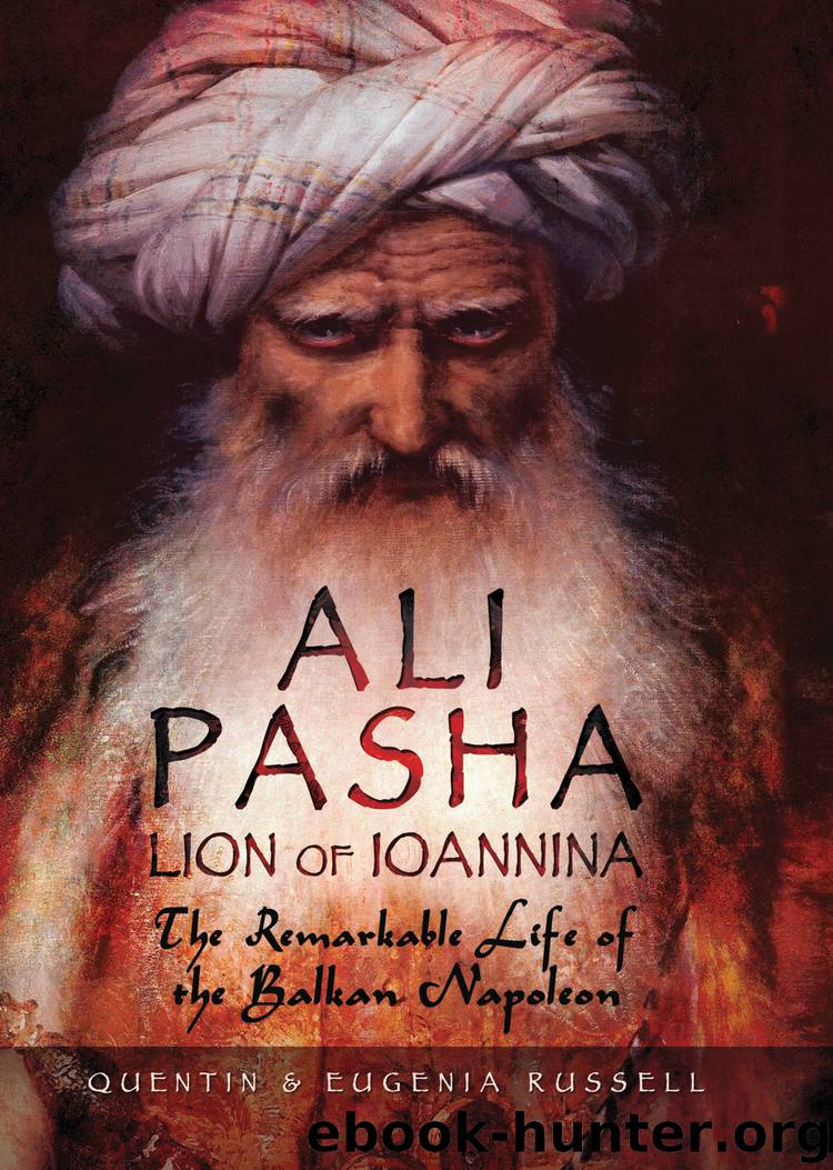 Ali Pasha, Lion of Ioannina by Eugenia Russell & Eugenia Russell