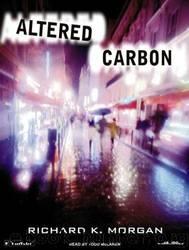 Altered Carbon (Takeshi Kovacs Novels) by Richard Morgan