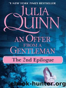 An Offer From a Gentleman: The Epilogue II by Julia Quinn