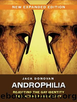Androphilia by Jack Donovan & Jack Malebranche
