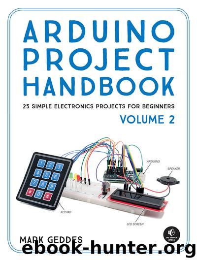 Arduino Project Handbook, Volume 2 by Mark Geddes