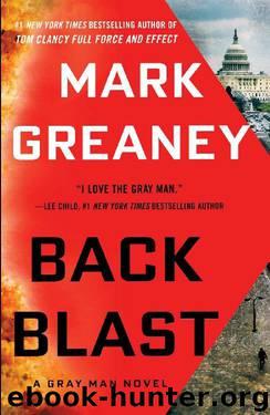 Back Blast (A Gray Man Novel Book 5) by Mark Greaney