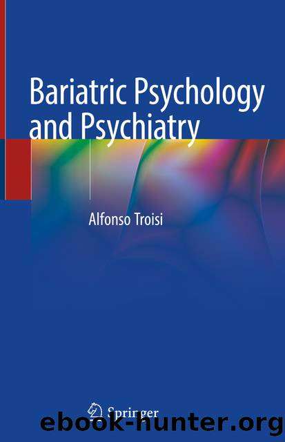 Bariatric Psychology and Psychiatry by Alfonso Troisi