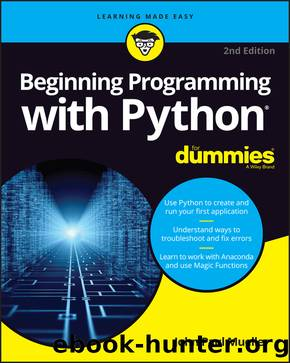 Beginning Programming with Python® For Dummies® by John Paul Mueller