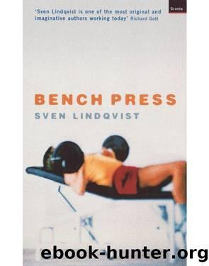 Bench Press by Sven Lindqvist