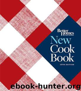 Better Homes and Gardens New Cookbook by Better Homes & Gardens