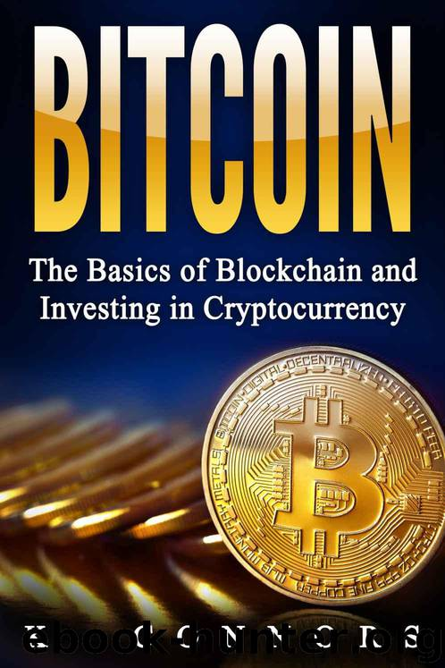 Bitcoin: The Basics of Blockchain and Investing in Cryptocurrency by K. Connors
