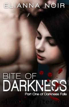 Bite of Darkness by Elianna Noir