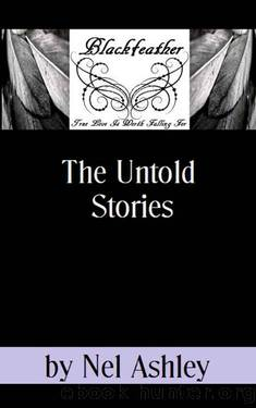 Blackfeather - The Untold Stories by Nel Ashley
