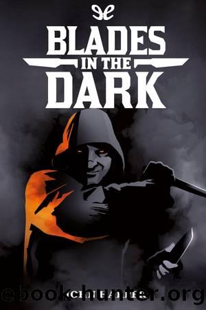 Blades in the dark by John Harper