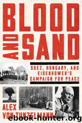 Blood and Sand by Alex Von Tunzelmann