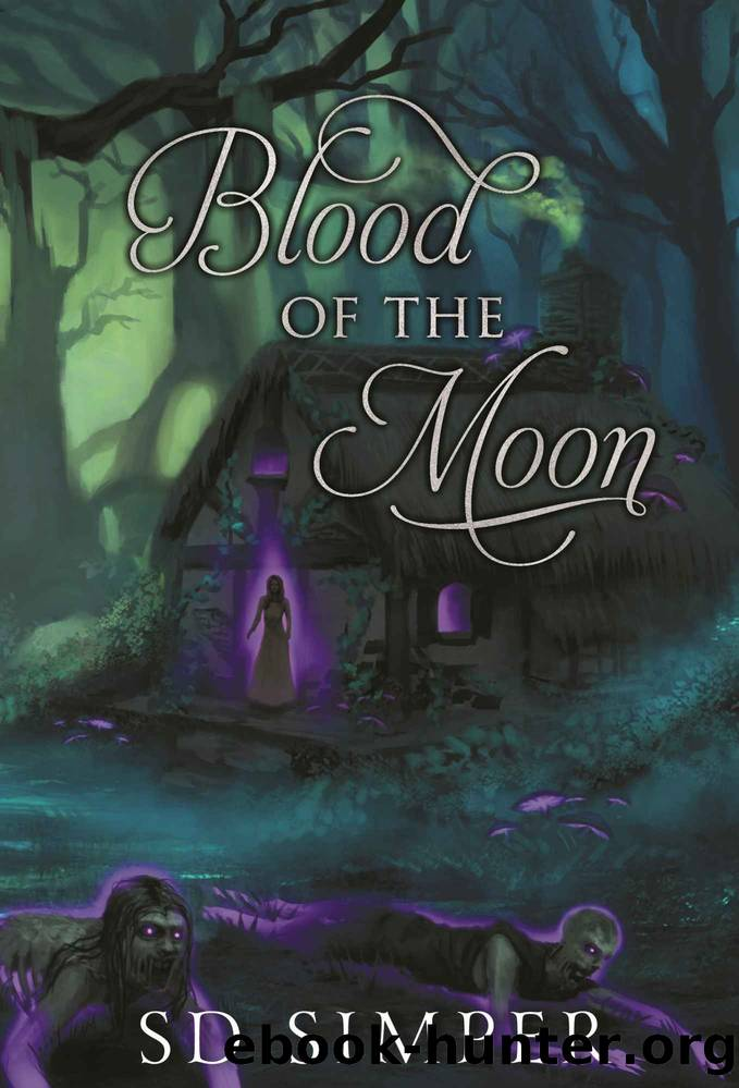 Blood of the Moon by S.D. Simper
