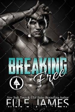 Breaking Free (Delta Force Strong Book 4) by Elle James