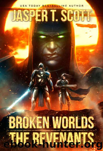Broken Worlds (Book 2): The Revenants by Jasper T. Scott