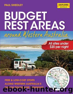 Budget Rest Areas around Western Australia by Paul Smedley