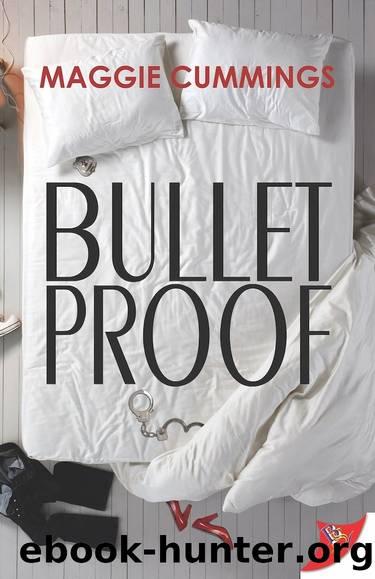 Bulletproof by Maggie Cummings