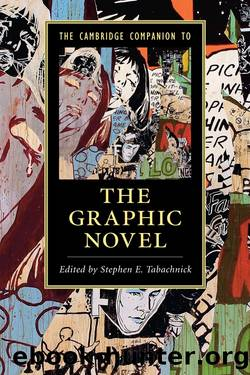 Cambridge Companions to…: The Cambridge Companion to the Graphic Novel by Tabachnick Stephen E