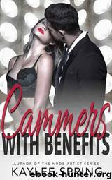 Cammers With Benefits by Kaylee Spring