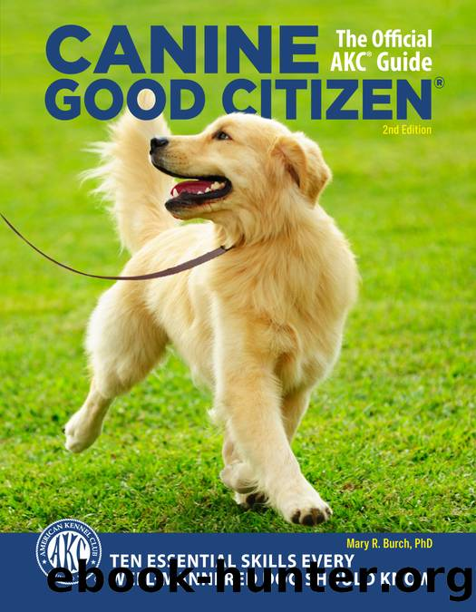 Canine Good Citizen, 2nd Edition by Burch Mary R.;