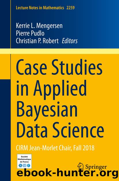 Case Studies in Applied Bayesian Data Science by Unknown