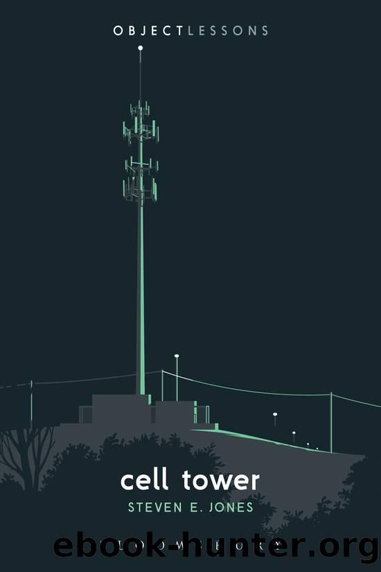 Cell Tower by Steven E. Jones;