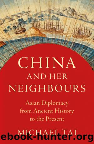 China and Her Neighbours by Michael Tai;