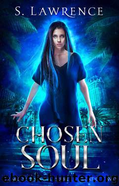 Chosen Soul by S Lawrence