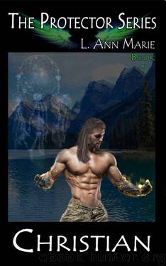 Christian (The Protectors Book 1) by L. Ann Marie