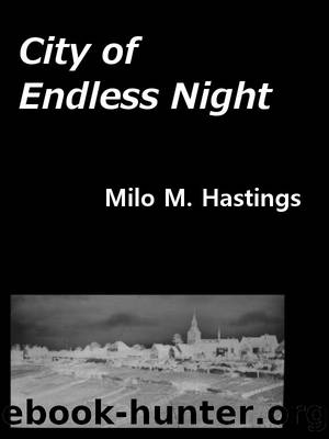 City of Endless Night by Milo M Hastings