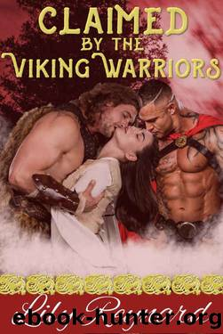 Claimed by the Viking Warriors: Menage Historical Romance by Lily Reynard
