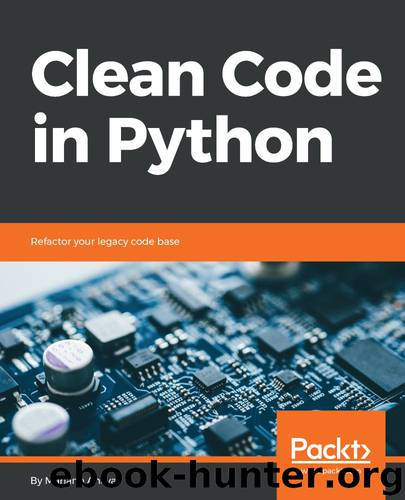 Clean Code in Python by Mariano Anaya