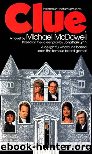 Clue by Michael McDowell