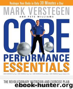 Core Performance Essentials by Mark Verstegen