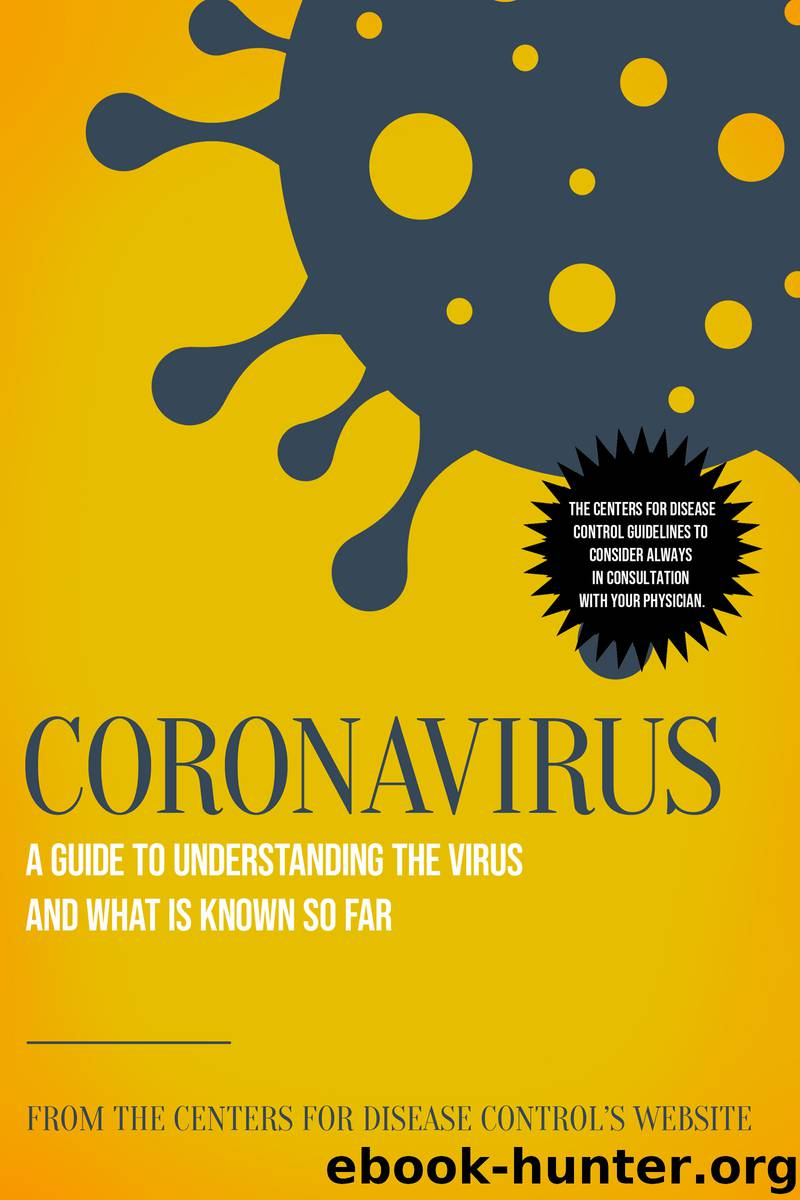 Coronavirus by The Centers for Disease Control's Website