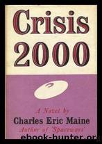 Crisis 2000 by Charles Eric (pen Name Used By David McIlwain) Maine
