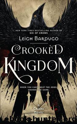 Crooked Kingdom: Book 2 (Six of Crows) by Bardugo Leigh
